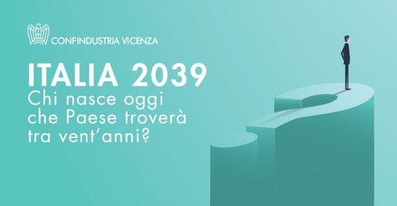 """Assemblea Generale 2019: """"ITALIA 2039"""", sabato 21 settembre in Marzotto Group"""