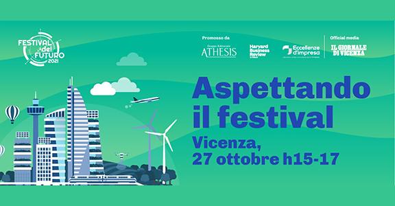"""""""Aspettando Festival del Futuro.. Vicenza"""""""