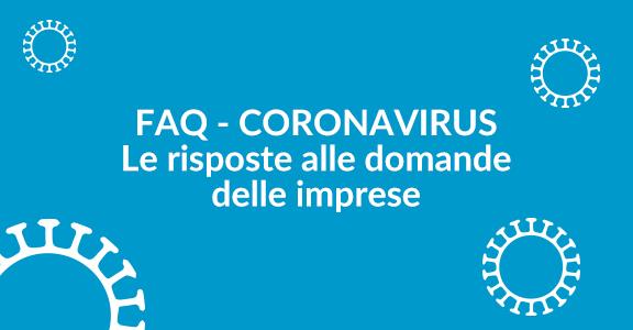 FAQ Coronavirus: le risposte alle principali domande dalle imprese | aggiornamento continuo