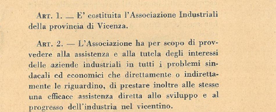Confindustria Vicenza nasce con la Liberazione dall'iniziativa di una cinquantina di aziende di Schio